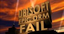 Ubisoft DRM FAIL